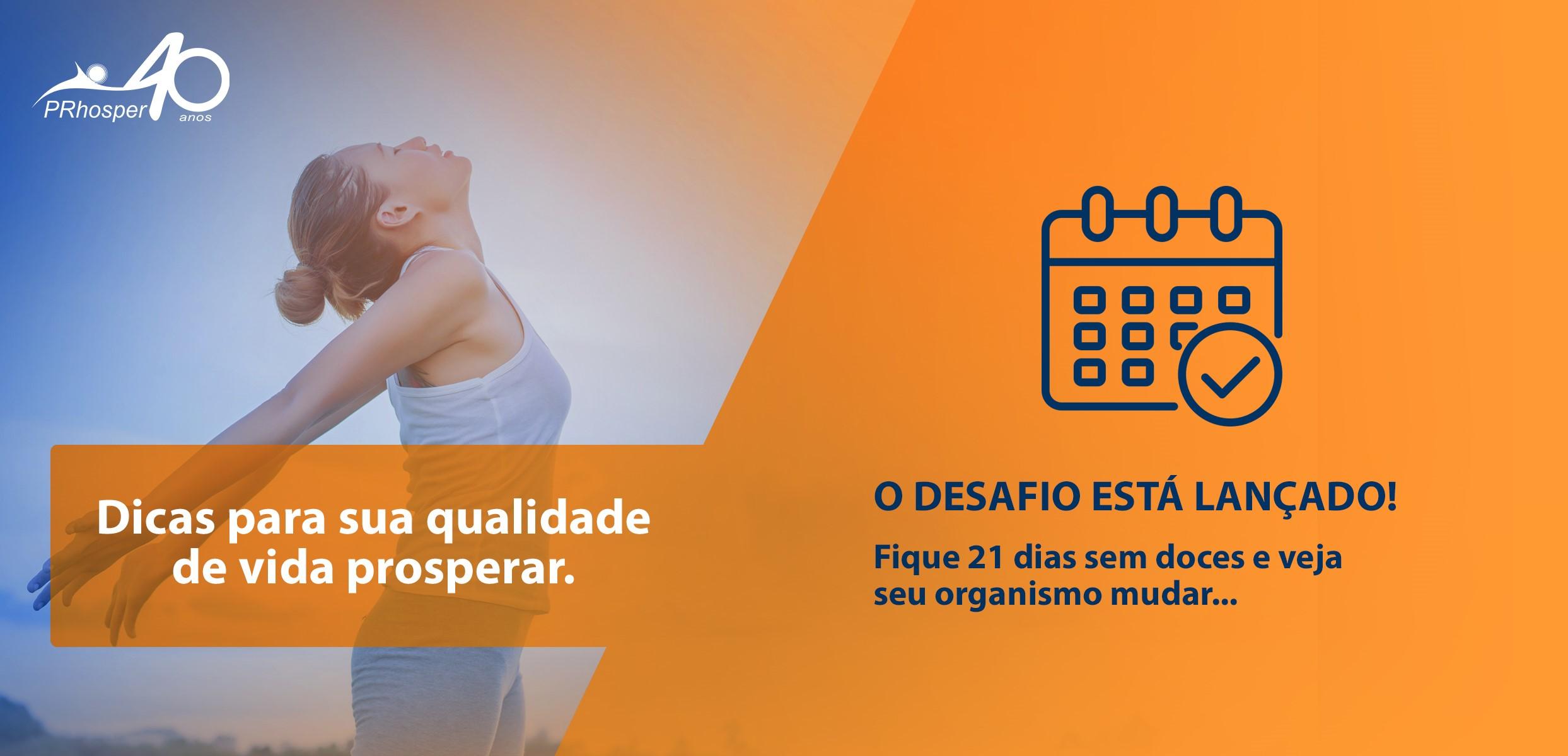 >DESAFIO DOS 21 DIAS SEM DOCE
